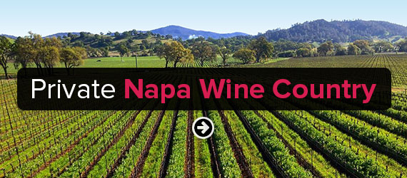 Private Napa Wine Country